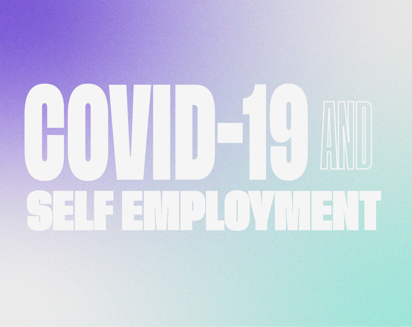 Covid-19 and Self-Employment