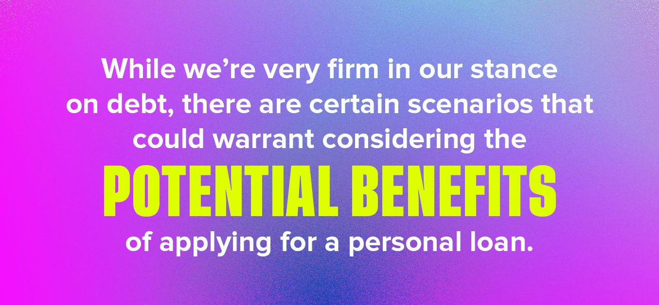 potential benefits of applying for a loan