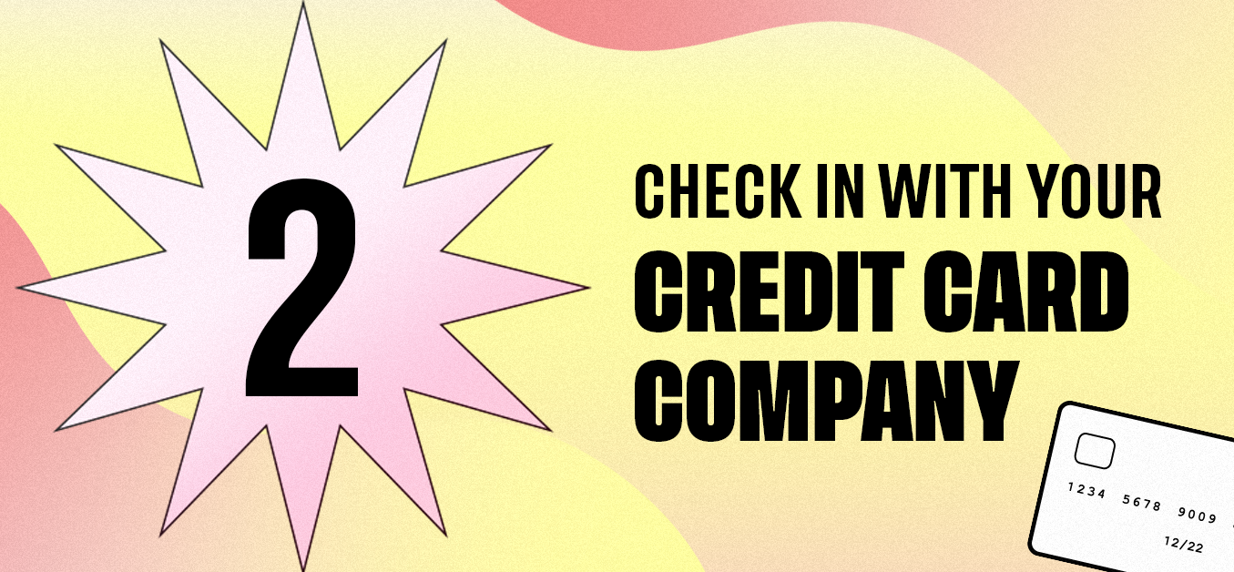 Check in With Your Credit Card Company